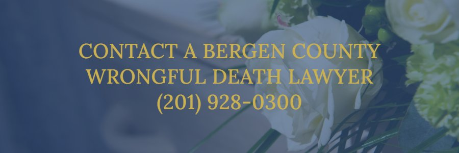 Bergen County New Jersey wrongful death attorneys